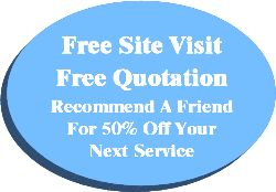 Free site Visit, Free Quotation, Save when you refer a friend!