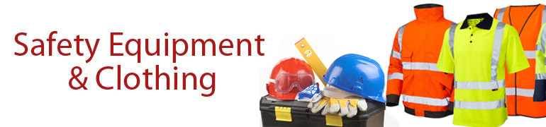 Saftey Equipment & Clothing