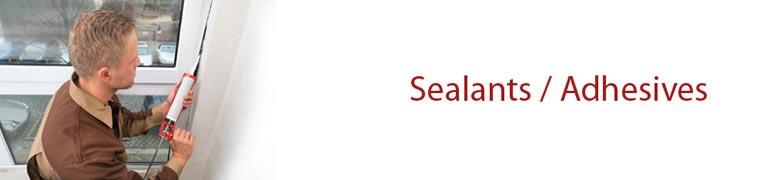 Sealants / Adhesives